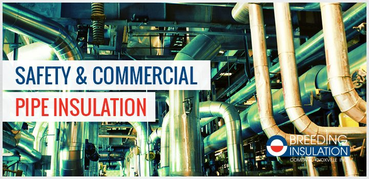 Keeping Your Commercial Pipe Insulation Site Safe