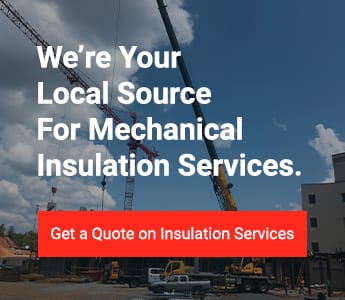 We're your local source for mechanical insulation services. Get a quote on insulation services.